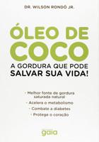 Óleo de Coco. A Gordura que Pode Salvar Sua Vida! (Português)