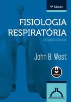 Fisiologia Respiratória - Princípios Básicos - 9ª Ed. 2013