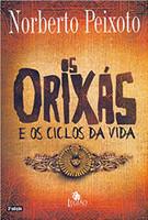 Os Orixás e os Ciclos da Vida (Português)