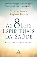 As 8 leis espirituais da saúde (Português)