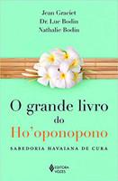 Grande livro do Ho'oponopono: Sabedoria havaiana de cura (Português)