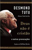 Deus não é cristão: E outras provocações (Português)