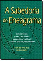 A Sabedoria do Eneagrama: Guia Completo Para O Crescimento Psicológico E Espiritual Dos Nove Tipos De Personalidade (Português)