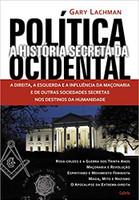 História Secreta da Política Ocidental (Português)
