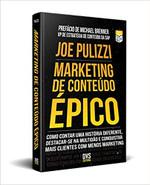 Marketing de Conteúdo Épico (Português)