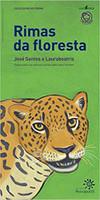 Rimas da Floresta. Poesia Para os Animais Ameaçados Pelo Homem (Português)