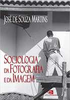 Sociologia da Fotografia e da Imagem (Português)