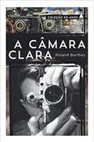 A Câmara Clara - Coleção 50 Anos (Português)