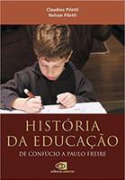 História da Educação. De Confúcio a Paulo Freire (Português)