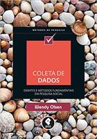 Coleta de Dados: Debates e Métodos Fundamentais em Pesquisa Social (Português)