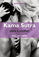 Kama Sutra para a Mulher - Sexo Sem Limites
