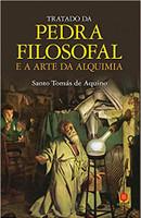 Tratado da Pedra Filosofal e a Arte da Alquimia (Português)