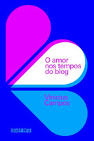 O amor nos tempos do blog (Português)