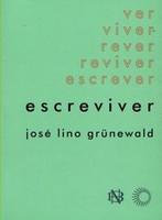 Escreviver - José Lino Grünewald