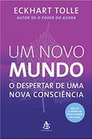 Um novo mundo - O despertar de uma nova consciência (Português)