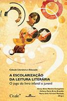 Escolarização da Leitura Literária. O Jogo do Livro Infantil e Juvenil (Português)