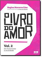 O livro do amor: Do iluminismo à atualidade (Vol.2): Do iluminismo à atualidade - Volume 2 (Português)