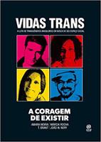 Vidas Trans: a Coragem de Existir (Português)