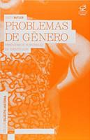 Problemas de gênero: Feminismo e subversão da identidade (Português)