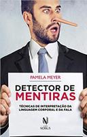Detector de mentiras: Técnicas de interpretação da linguagem corporal e da fala (Português)