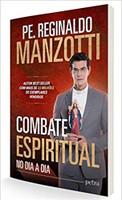 Combate espiritual: No dia a dia (Português)