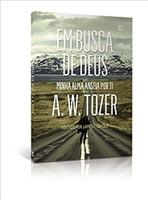 Em Busca de Deus. Minha Alma Anseia por Ti (Português)