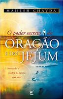 O Poder Secreto da Oração e do Jejum (Português)