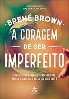 A coragem de ser imperfeito (Português)