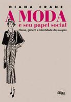 A moda e seu papel social (Português)