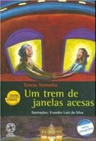 Um Trem de Janelas Acesas - Coleção Entre Linhas (Português)