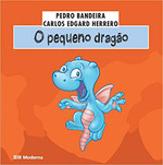 O Pequeno Dragão - Coleção Meus Medinhos (Português)