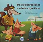 Os Três Porquinhos e o Lobo Esportista (Português)