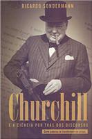 Churchill e a Ciência por Trás dos Discursos. Como Palavras Se Transformam em Armas (Português)