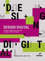Design digital: conceitos e aplicações para websites, animações, vídeos e webgames