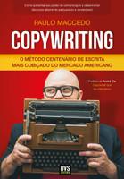 Copywriting: O Método Centenário de Escrita Mais Cobiçado do Mercado Americano (Português)