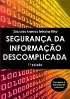 Segurança da Informação Descomplicada (Português)