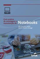Guia prático de montagem e manutenção de notebooks