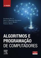 Algoritmos E Programação De Computadores (Português)