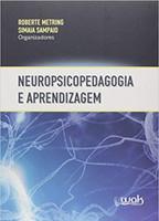 Neuropsicopedagogia e Aprendizagem (Português)