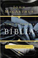 Como estudar a Bíblia: O que você precisa entender para ler e entender as escrituras sagradas (Português)
