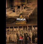 A Praga - Manuela Castro