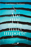 Até que nada mais importe (Português)