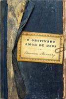 O obstinado amor de Deus (Português)
