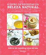 O Livro de Receitas da Beleza Natural (Português)