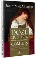 Doze mulheres extraordinariamente comuns (Português)