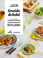 Comida de bebê: Uma introdução a comida de verdade (Português)