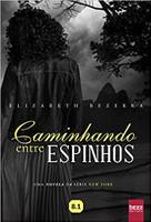 Caminhando entre espinhos (Português)