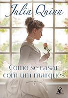 Como se casar com um marquês: Agentes da Coroa 2 (Português)