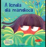 A lenda da mandioca (Vol. 24)