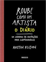 Roube Como Um Artista. O Diário (Português)